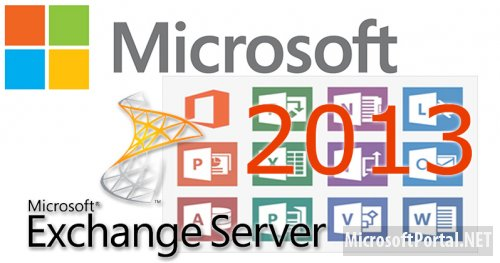 Подписчикам MSDN/TechNet доступен Microsoft Exchange Server 2013