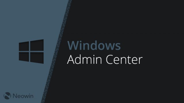 Microsoft анонсировала Windows Admin Center Preview 1903
